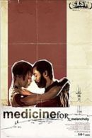 Medicine for Melancholy Poster Artwork