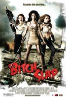 Bitch Slap Poster Artwork