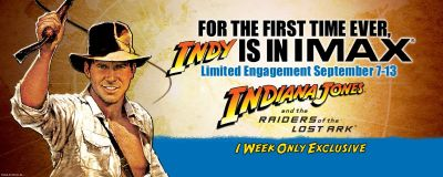 Banner Advertisement for Raiders of the Lost Ark: The IMAX Experience